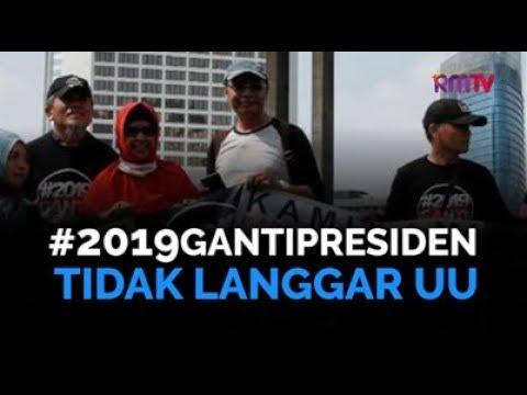 #2019GantiPresiden Tidak Langgar UU