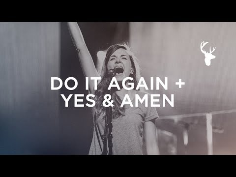 Do It Again + Yes and Amen - Kristene DiMarco | Moment