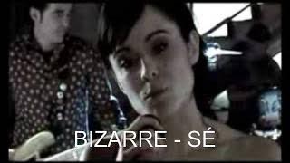 Bizarre - Sé (versió en català)