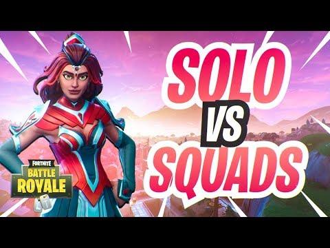 SOLO VERSES SQUADS! Fortnite Battle Royale