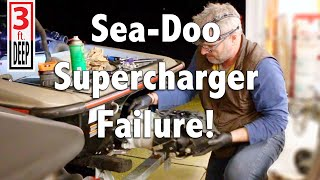 10. Sea-Doo Supercharger Failure Aftermath Part 1 of 4