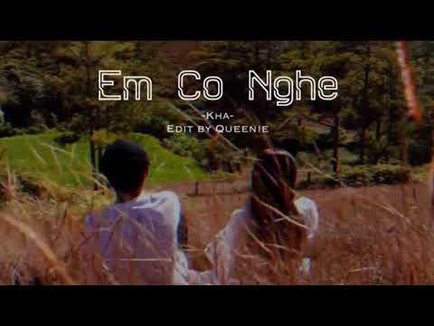 Em Có Nghe - Kha [ Lyrics Video ]