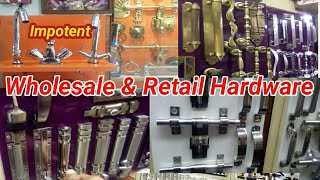 Wholesale & Retail Hardware, Kind of Aluminium Brass Door and Window Fitting & Kitchen Basket etc.