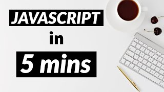 Learn JAVASCRIPT in just 5 MINUTES (2020)
