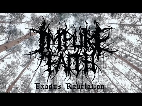 Impure Faith - Exodus Revelation