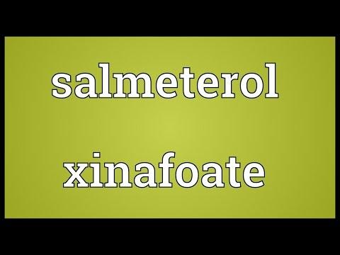 Salmeterol xinafoate Meaning