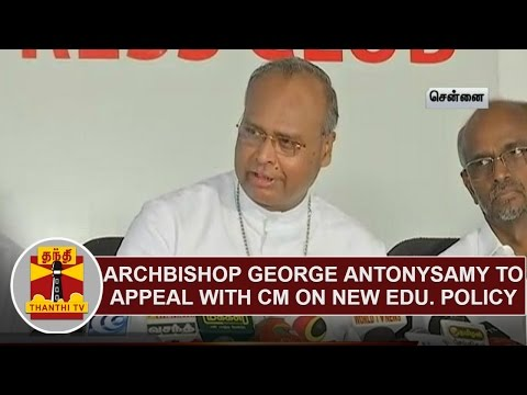 Video Archbishop George Antonysamy to appeal with CM Jayalalithaa on New Education Policy download in MP3, 3GP, MP4, WEBM, AVI, FLV January 2017
