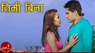 Timi Bina Marchhu By Bhagirath Chaulane and Tika Pun