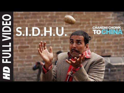 S.I.D.H.U. Full Video | Chandni Chowk To China | Akshay Kumar, Deepika Padukone | Kailash Kher
