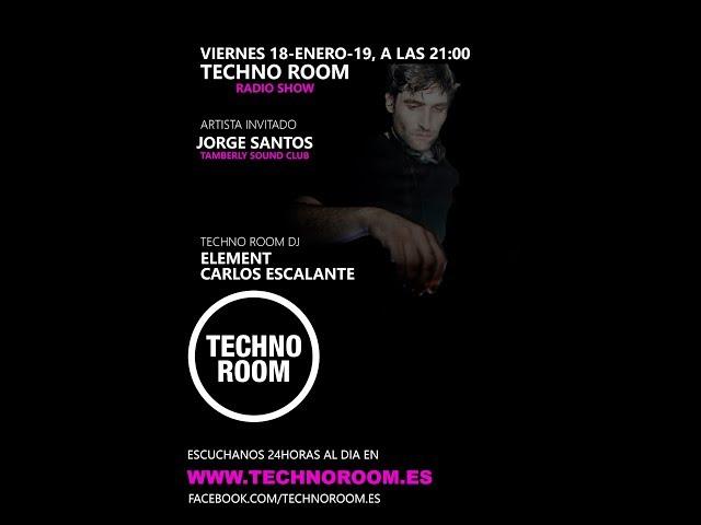 JORGE SANTOS ESPECIAL TAMBERLY@TECHNOROOM FM 12-4-19