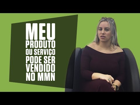 Sistema de vendas diretas e marketing multinível Maxnivel - COMO SABER SE MEU PRODUTO OU SERVIÇO SE ENCAIXA NO MODELO DE VENDAS MMN