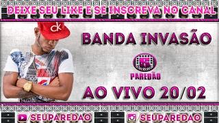 A INVASÃO - FEVEREIRO 2017 - CD VERÃO - CARNAVAL