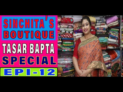 SINCHITA'S BOUTIQUE    BAPTA TASAR      Coimabatore silk    EP-12     FULL HD   