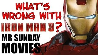What's Wrong With IRON MAN 3