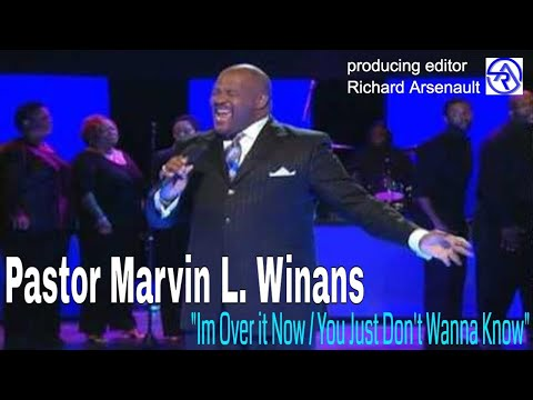 "Pastor Marvin Winans ""im Over It Now / You Just Dont Wanna Know"""