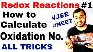 Class 11 chap 8 | Redox Reactions 01 : How to Find Oxidation Number- Methods n Tricks JEE MAINS/NEET