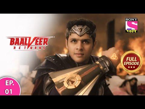 Baalveer Returns | Full Episode | Episode 01 | 21st November, 2020