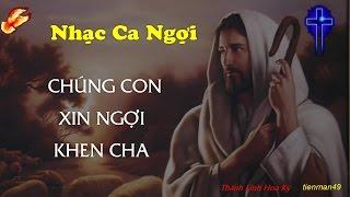 Chúng Con Xin Ngợi Khen Cha