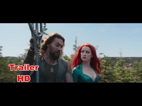 AQUAMAN Final Trailer 2018 Jason Momoa, DC Superhero Movie - Trailer HD