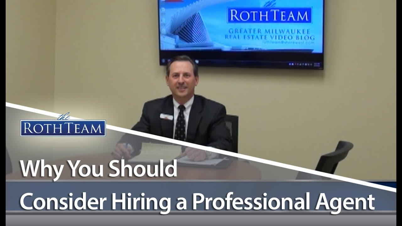 Why Hiring a Professional Agent is such a Wise Investment