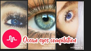Ocean eyes compilation Musically