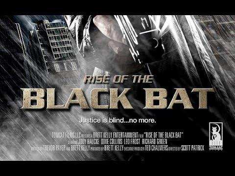 RISE OF THE BLACK BAT Trailer
