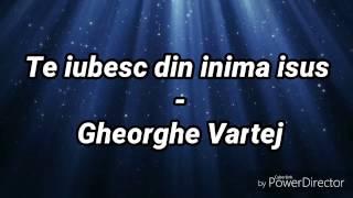 Nonton Negative Crestine    Te Iubesc Din Inima Isus   Gheorghe Vartej     Versuri Film Subtitle Indonesia Streaming Movie Download