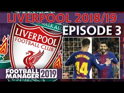 LIVERPOOL | PART 3 | THE REUNION | FOOTBALL MANAGER 2019