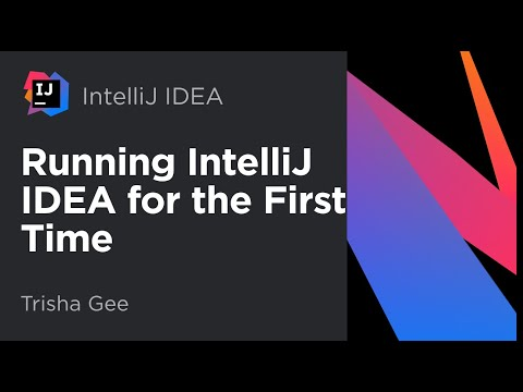 Running IntelliJ IDEA for the First Time
