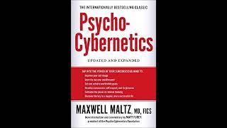 Maxwell Maltz - Psycho-Cybernetics (Audiobook, Unabridged) FULL