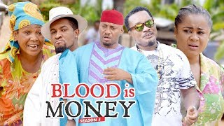 Video BLOOD IS MONEY 5 - 2018 LATEST NIGERIAN NOLLYWOOD MOVIES || TRENDING NOLLYWOOD MOVIES MP3, 3GP, MP4, WEBM, AVI, FLV April 2019