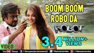 Video Boom Boom Robo Da | Rajinikanth & Aishwarya Rai | Robot | Bollywood Hindi Song MP3, 3GP, MP4, WEBM, AVI, FLV Januari 2019