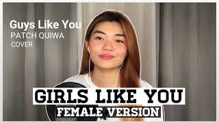 Girls Like You - Maroon 5 feat. Cardi B | Female Version