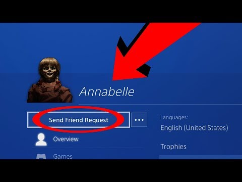 Do NOT Add ANNABELLE Account As A Friend On PS4!