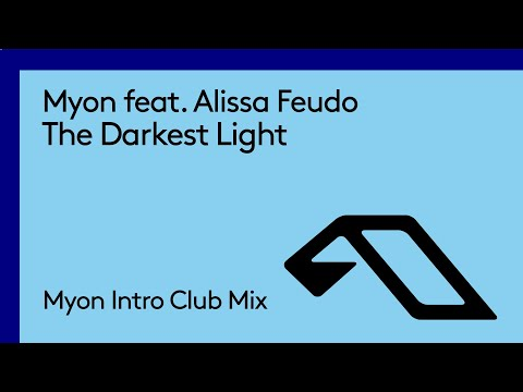 Myon feat. Alissa Feudo - The Darkest Light (Myon Intro Club Mix) видео