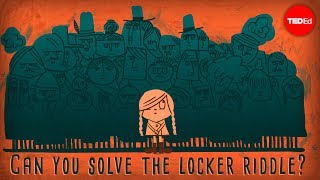 Can you solve the locker riddle? – Lisa Winer