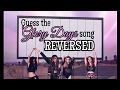Guess the Glory Days Songs Reversed
