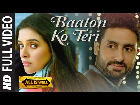 'Baaton Ko Teri' FULL VIDEO Song | Arijit Singh |