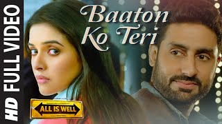 Baaton Ko Teri (FULL VIDEO Song) by Arijit Singh ft. Abhishek Bachchan & Asin
