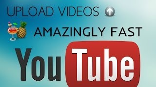 HOW TO UPLOAD VIDEOS AMAZINGLY FAST ON YOUTUBE ! (REALLY WORKS) - 2015/2014 [NO QUALITY LOSS]