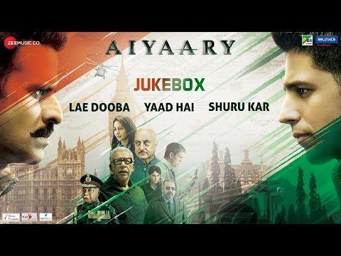 Aiyaary - Full Movie Audio Jukebox | Sidharth Malh