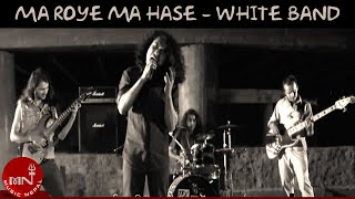 Ma Royen Ma Hashen By WHITE
