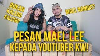 Video MAELL LEE ANCAM PARA YOUTUBER KW!! MP3, 3GP, MP4, WEBM, AVI, FLV Oktober 2018