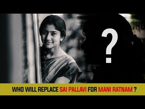 Who-will-replace-Sai-Pallavi-for-Mani-Ratnam