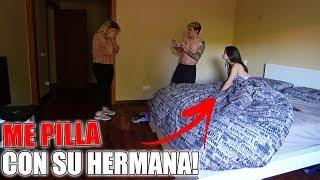 MI NOVIA ME PILLA CON SU HERMANA EN LA CAMA!! **TERMINA NUESTRA RELACIÓN**