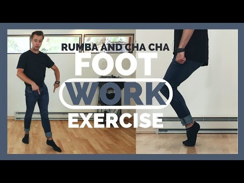 FOOTWORK EXERCISE FOR RUMBA AND CHA CHA