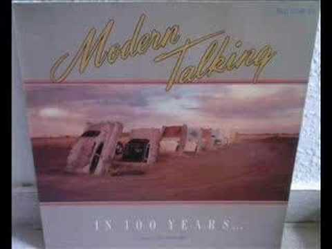 Modern Talking – In 100 Years (Long Version-Future Mix)