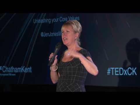 Who Are You? Unleashing Your Core Values | Jennifer Jones | TEDxChathamKent