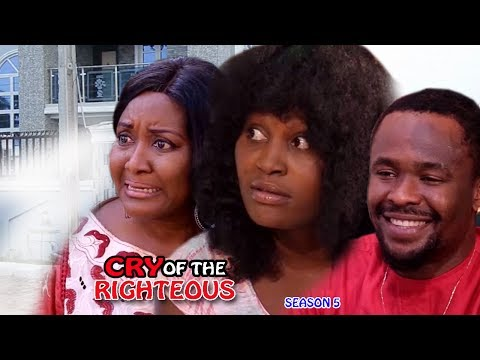 Cry Of The Righteous Season5 - 2017 Latest Nigerian Nollywood Movie