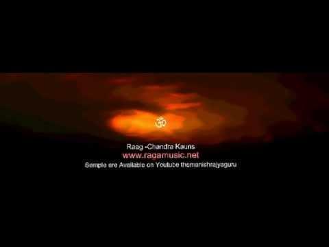 Raag  - Chandra kauns     Meditation music